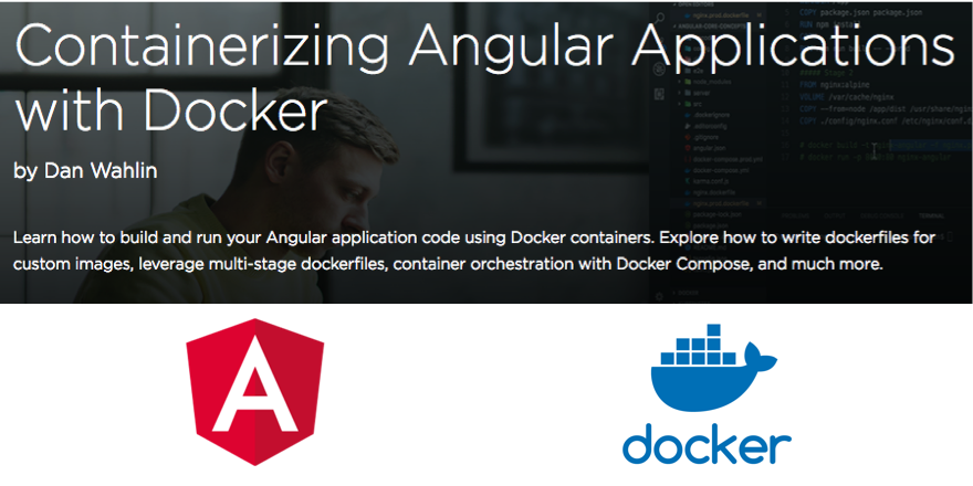 New Pluralsight Course: Containerizing Angular Applications