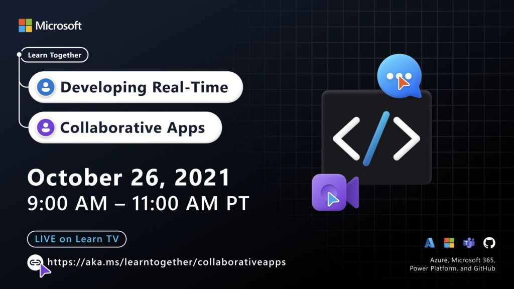 Upcoming Event! Developing Real-Time Collaborative Apps with Azure, Microsoft 365, Power Platform, and Github